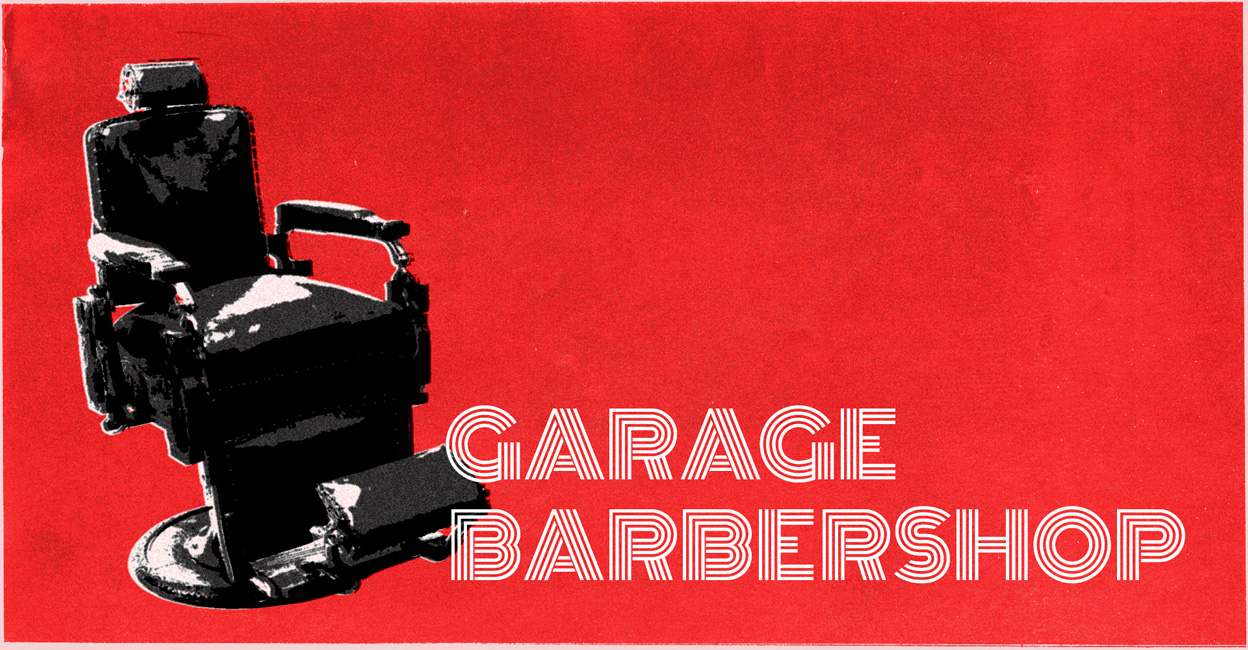 Garage Barbershop - Information & Cultural Exchange