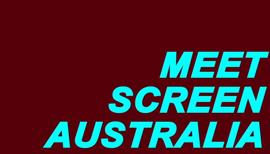 Meet Screen Australia - Information & Cultural Exchange
